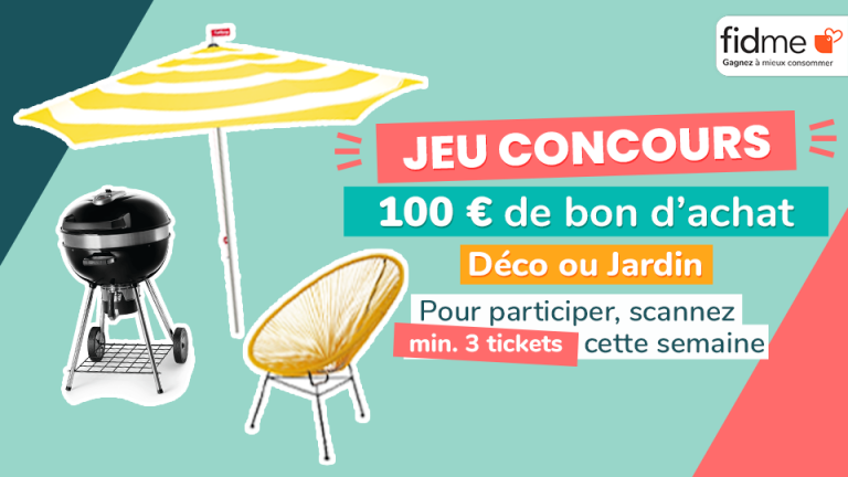 Jeu concours Fidme Gagnez 100€ d'achats Déco ou Jardin !